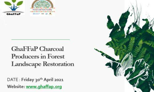 GhaFFaP Charcoal Producers in Landscape Restoration- Ben Sarfo